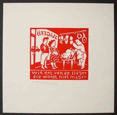 Linocut, 'Whoever eats from the butcher is not skinny'