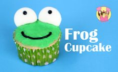 Froggy Cupcakes https://www.youtube.com/user/CharlisCraftyKitchen