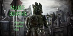 Fallout: Equestria Preview - The Apocalypse Was Magic - http://techraptor.net/content/fallout-equestria-apocalypse-magic | Gaming, Interviews
