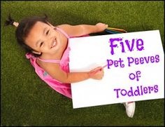 Five pet peeves of toddlers | Sand In My Toes