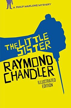 The Little Sister (Philip Marlowe Book 5) by Raymond Chandler. (Kindle, $3.99.)