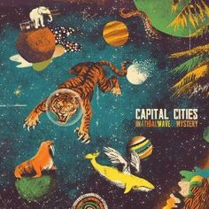 CD Review: Capital Cities – In A Tidal Wave of Mystery 8.0
