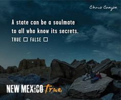#NewMexicoTRUE - A state can be a soulmate to all who know its secrets.