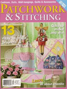 Patchwork & stitching vol 8 nº 1 - Zecatelier - Picasa Web Album Quilting Projects, Quilting Designs, Fabric Crafts, Sewing Crafts, Sewing Magazines, How To Make Purses, Magazine Crafts, Patchwork Cushion, Cross Stitch Books