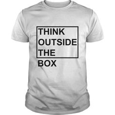 THINK OUTSIDE THE BOX Perfect T-shirt /Guys Tee / Ladies Tee / Youth Tee / Hoodies / Sweat shirt / Guys V-Neck / Ladies V-Neck/ Unisex Tank Top / Unisex Long Sleeve design t shirt ,cool shirts ,cool shirts ,printed shirts ,printed shirts ,t-shirt maker ,t-shirt maker ,mens shirt ,men shirts ,graphic t-shirts ,graphic t shirts ,men t shirts ,cheap t shirts ,shirt design ,retro t shirts ,t-shart,Tee ,t-shirt shop ,online t shirts,Customized t-shirts ,Best t-shirts,