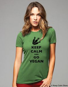 Keep Calm and Go Vegan TShirt  Printed on Soft by keepcalmstore, $19.99