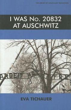 I Was No. 20832 at Auschwitz