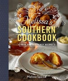 Melissa's Southern Cookbook: Tried-and-True Family Recipes: Melissa Sperka… Hawaiian Banana Bread Recipe, Banana Bread Recipes, Instant Pudding, Sour Cream Scones, Best Christmas Cookie Recipe, Italian Cream Cakes, Best Cookbooks, Chicken Bacon Ranch, Cashew Chicken