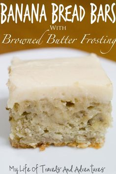 My Life of Travels and Adventures: Banana Bread Bars with Browned Butter Frosting. Can you eat just one? Banana Bread Bars, Banana Bread Recipes, Cake Recipes, Banana Brownies, Banana Bread With Glaze, Banana Bread Icing Recipe, Overripe Banana Recipes, Banana Bread Cupcakes, Banana Dessert Recipes