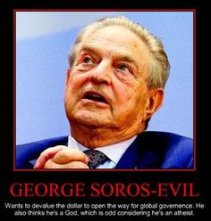 """Spooky Dude George Soros. In his 2006 book, The Age of Fallibility, Soros said, """"The main obstacle to a stable and just world order is the United States."""""""