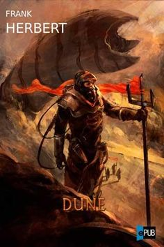 Dune, Frank Herbert.    This is a must read book. It is to Science Fiction what Lord of The Rings is to Fantasy- a father of the genre.
