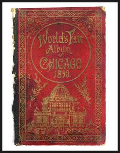 World's Fair Album Chicago 1893