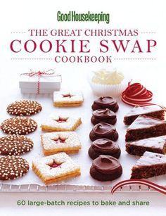 Good Housekeeping The Great Christmas Cookie Swap Cookbook