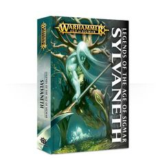 Legends of the Age of Sigmar: Sylvaneth (Hardback) (Inglese)