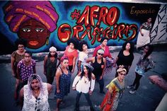 Agenda Cultural RJ: #AfroGrafiteiras sobre o papel da mulher afro-bras...