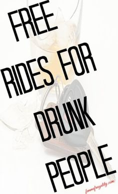 Sending this to my friends---free rides to prevent drunk driving!
