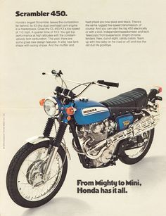 1970 Honda CL-450 Scrambler Advertisement. Nice to know the top speed is 110, its around 146 for my CB700SC although 70 MPH is plenty fast.