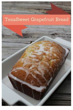 TexaSweet was nice enough to send me some grapefruit to test, so I decided to make some TexaSweet Grapefruit Bread.