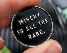 Misery is all the Rage Enamel Pin -Life Club- enamel pins, lapel pin, pin, pins, hat pin, pin badge, accessories, badge, badges, punk