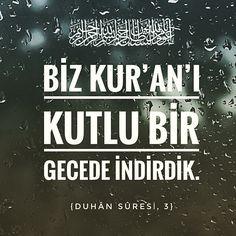 Bu kur'an'ı kutlu bir geceden indirdik.  #duhansuresi #kuran #kuranikerim  #ayetler #kadirgecesi  #kandil #ilmisuffa
