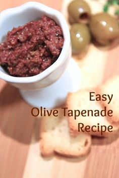 easy and delicious olive tapenade recipe