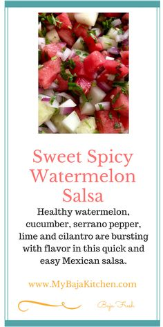 Sweet, Spicy Watermelon Salsa for Fish or Chicken - My Baja Kitchen Watermelon Salsa, Sweet Watermelon, Fruit Salsa, Vegan Mexican Recipes, Real Food Recipes, Healthy Recipes, Mexican Salsa, Fish And Chicken, Sweet And Spicy