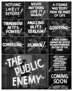Publicity clips from The 1931 movie The Public Enemy.