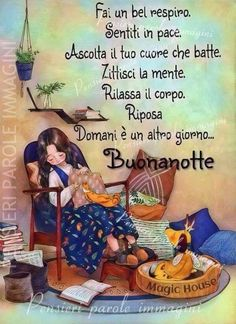 Buonanotte Day For Night, Good Night, Italian Quotes, Desiderata, Cheer Up, Zodiac Quotes, Good Mood, Einstein, Inspirational Quotes
