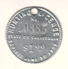 State of California Hunting License Citizen, 1908 Aluminum Circular Hunting License, Citizen, Stamps, California, Seals, Postage Stamps