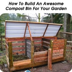 How To Build An Awesome Compost Bin For Your Garden - http://www.hometipsworld.com/how-to-build-an-awesome-compost-bin-for-your-garden.html