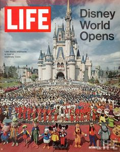 Life cover, Disney World Opens in Florida. I can't tell you how many times I have been to Disney World. So lucky to live in Florida.