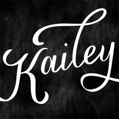 Kailey font by Molly Jacques $40