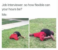My hours are very flexible