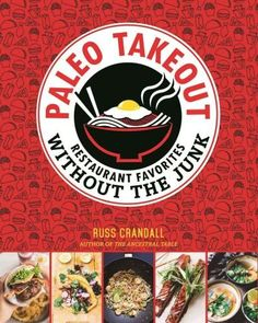 $21.83/ Paleo Takeout: Restaurant Favorites Without the Junk (Paperback)