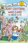 Just Critters Who Care (Little Critter Series)