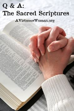 The Sacred Scriptures - A Virtuous Woman