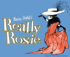 Really Rosie by Maurice Sendak. I remember the cartoon they made of it, with music by Carole King.