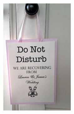 Do Not Disturb signs - with name on the other side!