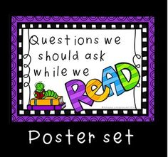Reading Posters FREEBIE!! This set of 8 posters reminds students of the questions they need to ask themselves whilst reading to make it more meaningful. These include questions about the characters, plot, setting, reason for reading, text type, etc.
