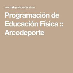 Programación de Educación Física :: Arcodeporte