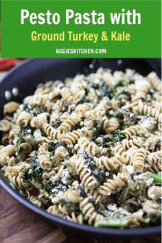 This Healthy Pesto Pasta With Ground Turkey And Kale Is A Super Easy Weeknight Meal That Will Get Your Kids Eating Kale Hearty And Healthy Recipe For Busy Nights. Formula Via Ground Turkey Kale Recipe, Ground Turkey Pasta, Healthy Ground Turkey, Pesto Pasta Recipes, Kale Recipes, Easy Healthy Recipes, Costco Recipes, Kale Pasta, Dinner Recipes