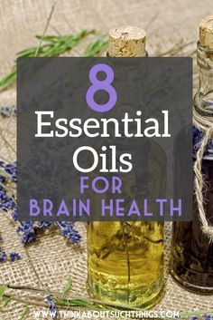8 Essential Oils for Brain Health