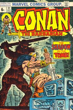 Conan the Barbarian #31. Cover by John Romita Sr and Gil Kane.