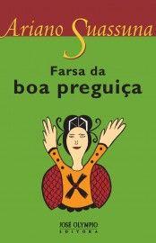 Download: Farsa da Boa Preguiça - Ariano Suassuna em ePUB mobi e PDF