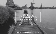 26 Life Lessons to Learn by 26 - Jasmine Zelda