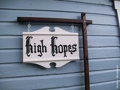 The Amityville Horror High Hopes Sign replica movie prop The Amityville Horror 1979, Hope Sign, Horror House, Home Tattoo, High Hopes, Gothic Wedding, Movie Props, House Design, Hand Painted