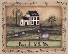 Peace Be With You by Pat Fischer art print Primitive Sheep, Primitive Folk Art, Primitive Crafts, Country Primitive, Arte Country, Pintura Country, Country Crafts, Primitive Painting, Tole Painting