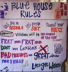 Blue House Party Rules