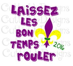 Mardi Gras Laissez les bon temps rouler SVG File for Cricut or Cameo Machines Let the Good Times Roll by CuttinUpGifts on Etsy