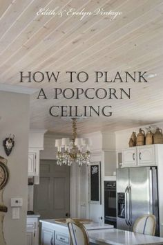 This is a great tutorial for an alternative to popcorn ceiling replacement ~ make a plank ceiling instead. http://www.hometalk.com/l/yVz